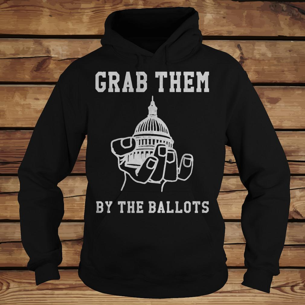 Capitol Building On A Hand Grab Them By The Ballots shirt Hoodie