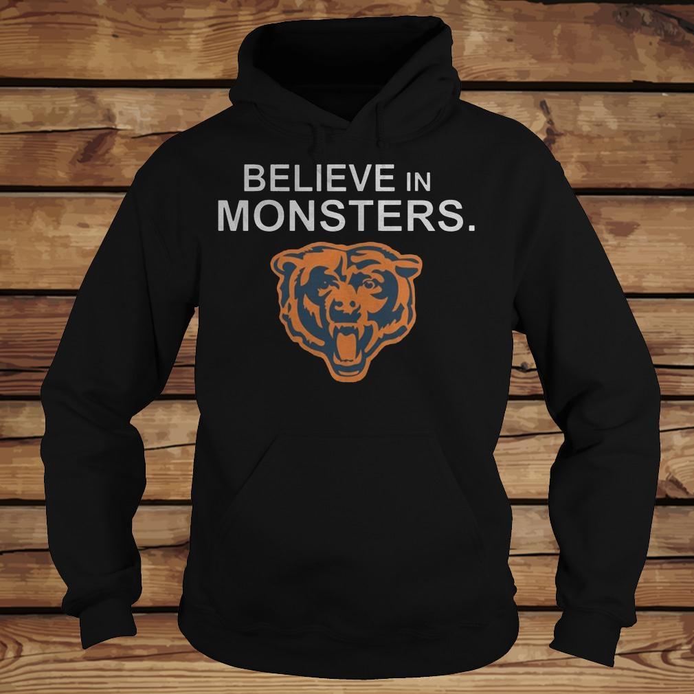 Chicago Bears Believe In Monsters shirt Hoodie