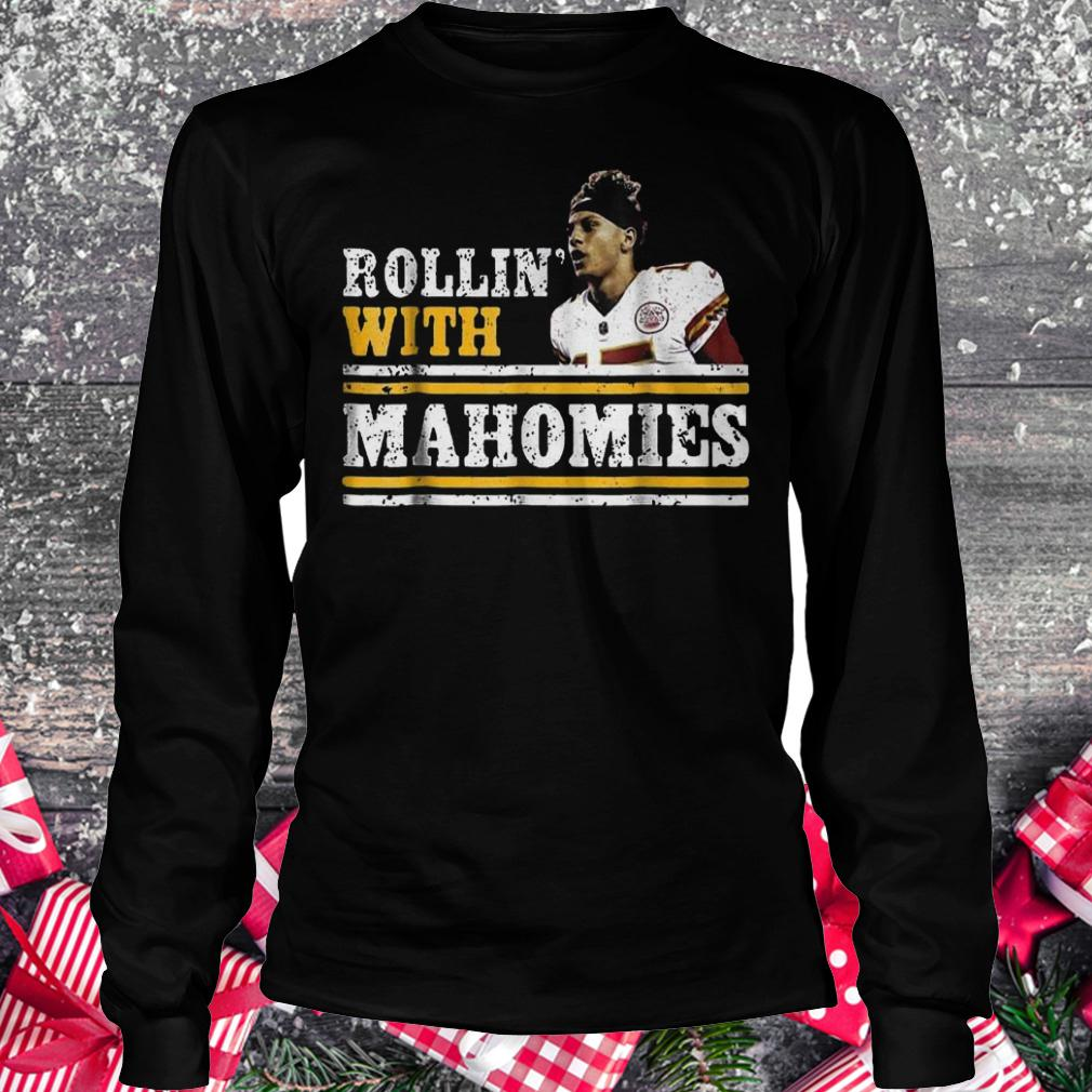 Chiefs Kingdom Cave Rollin With Mahomies Funny shirt Longsleeve Tee Unisex