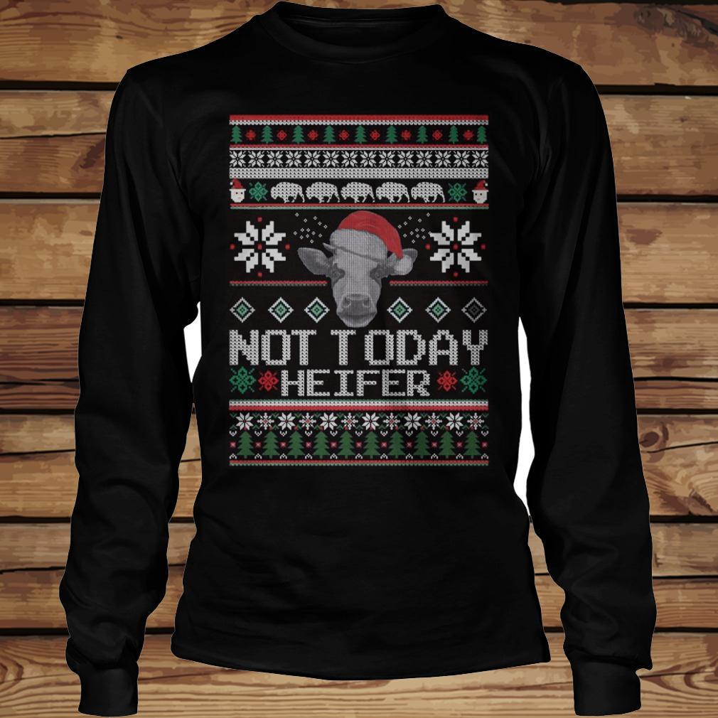 Christmas Not Today Heifer shirt Longsleeve Tee Unisex