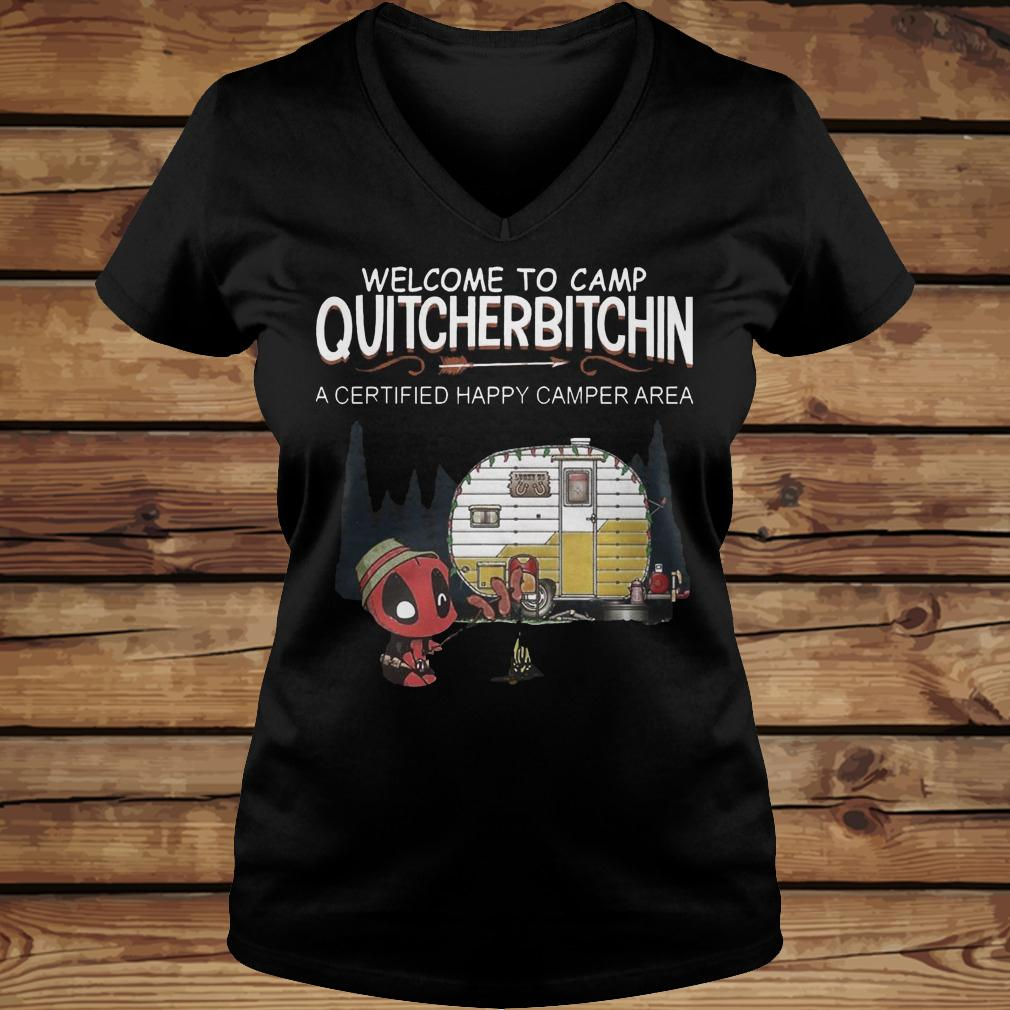 Deadpool Welcome To Quitcherbitchin A Certified Happy Camper Area shirt Ladies V-Neck