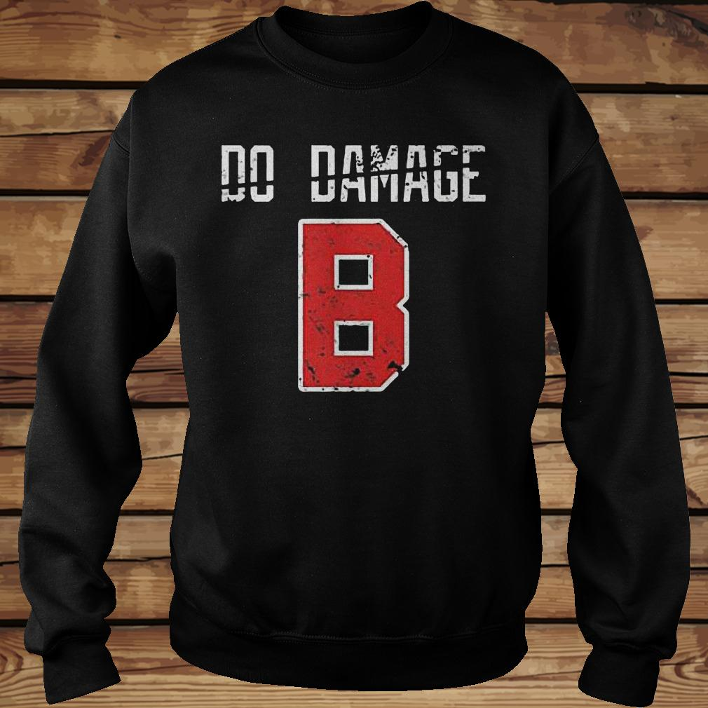 Do the damage Boston baseball shirt Sweatshirt Unisex