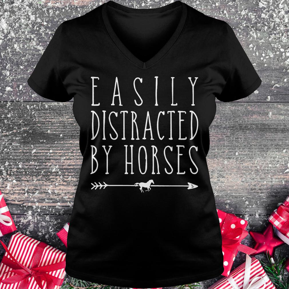 Easily distracted by horses shirt Ladies V-Neck