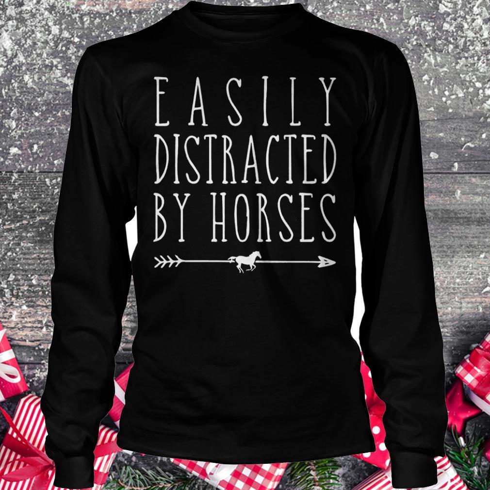 Easily distracted by horses shirt Longsleeve Tee Unisex