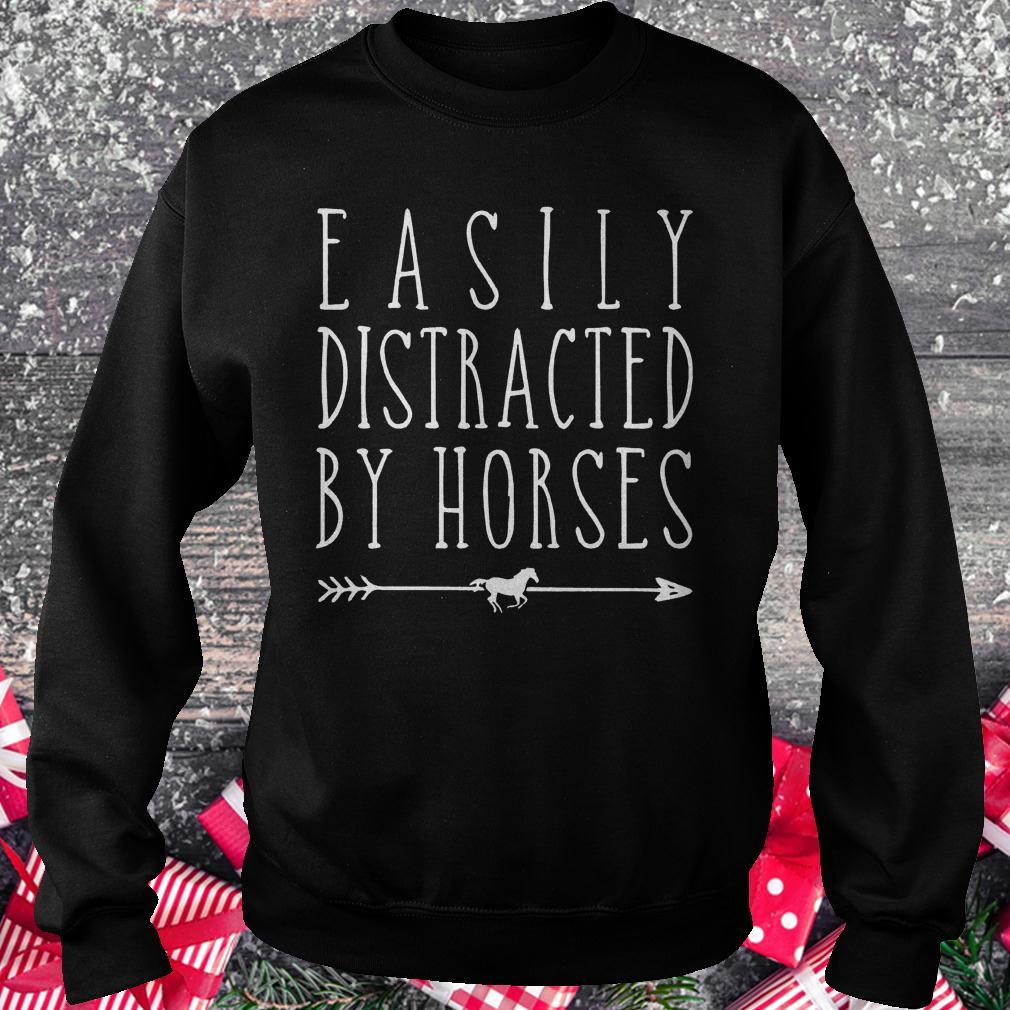 Easily distracted by horses shirt Sweatshirt Unisex
