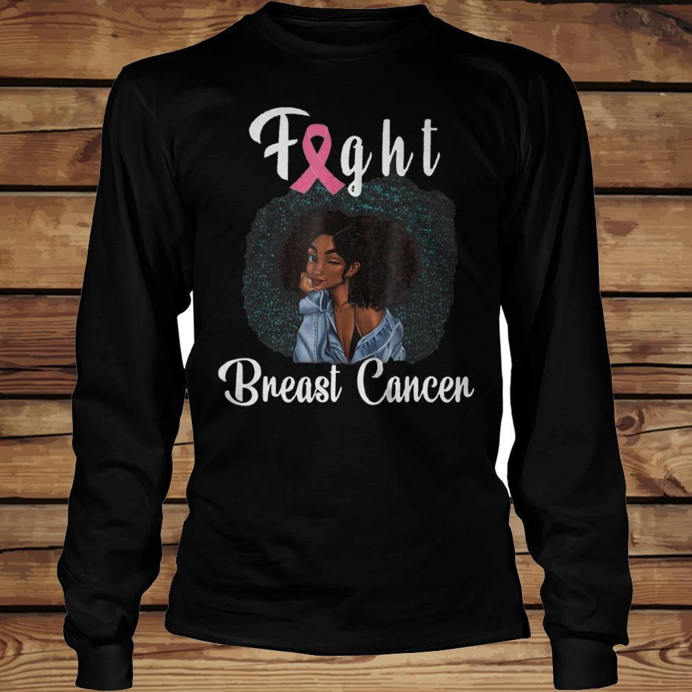 Fight Breast Cancer Awareness shirt Longsleeve Tee Unisex
