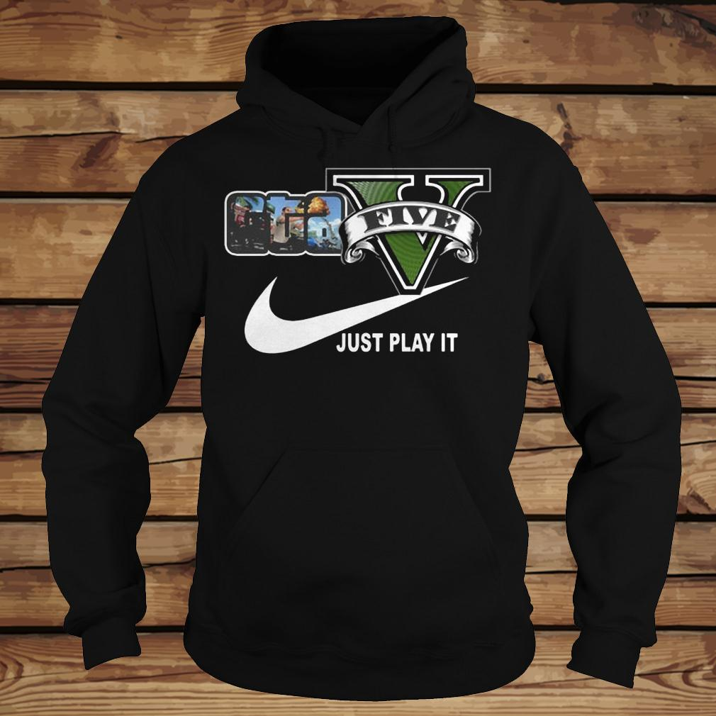 Grand Theft Auto V x Nike Just Play It Logo shirt Hoodie