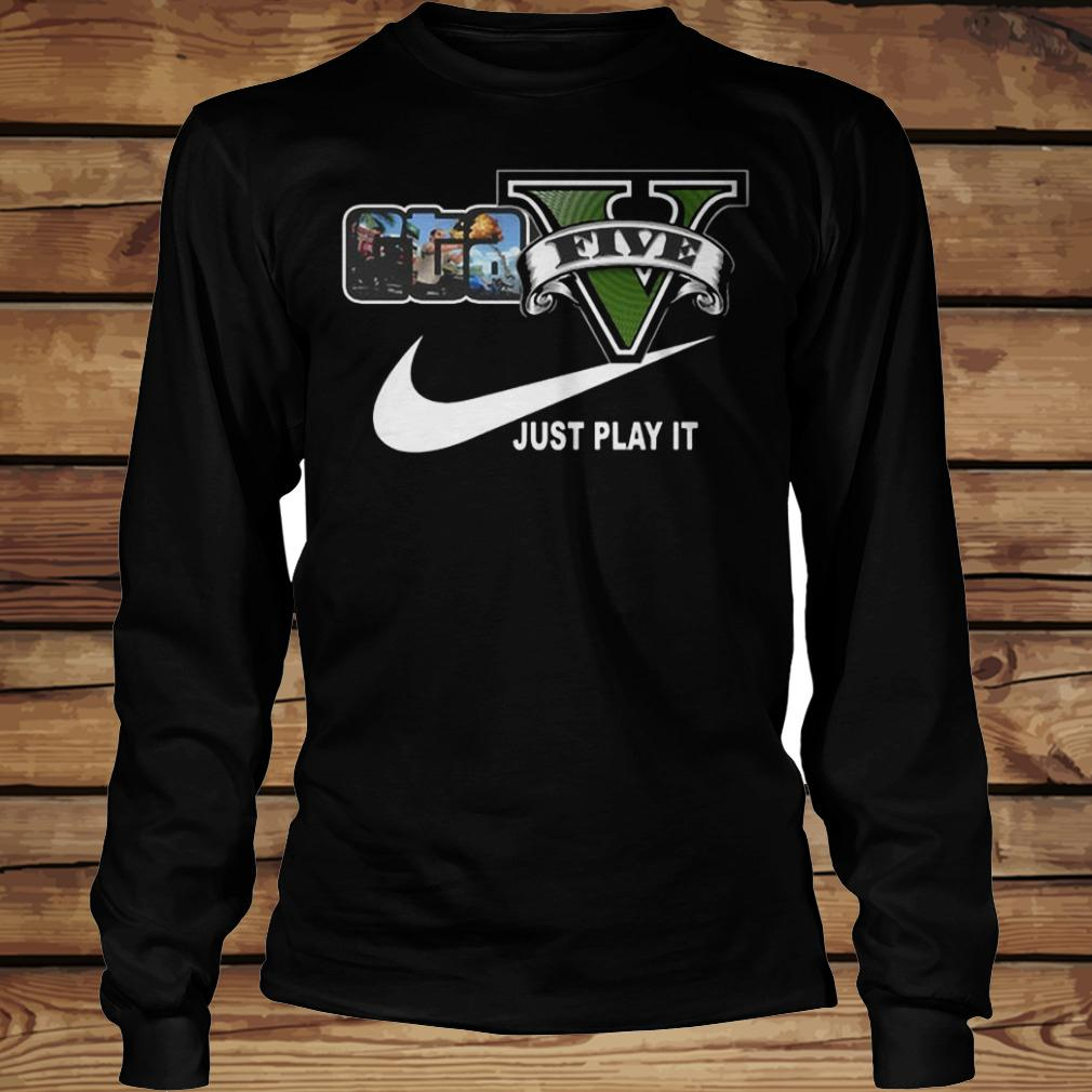 Grand Theft Auto V x Nike Just Play It Logo shirt Longsleeve Tee Unisex