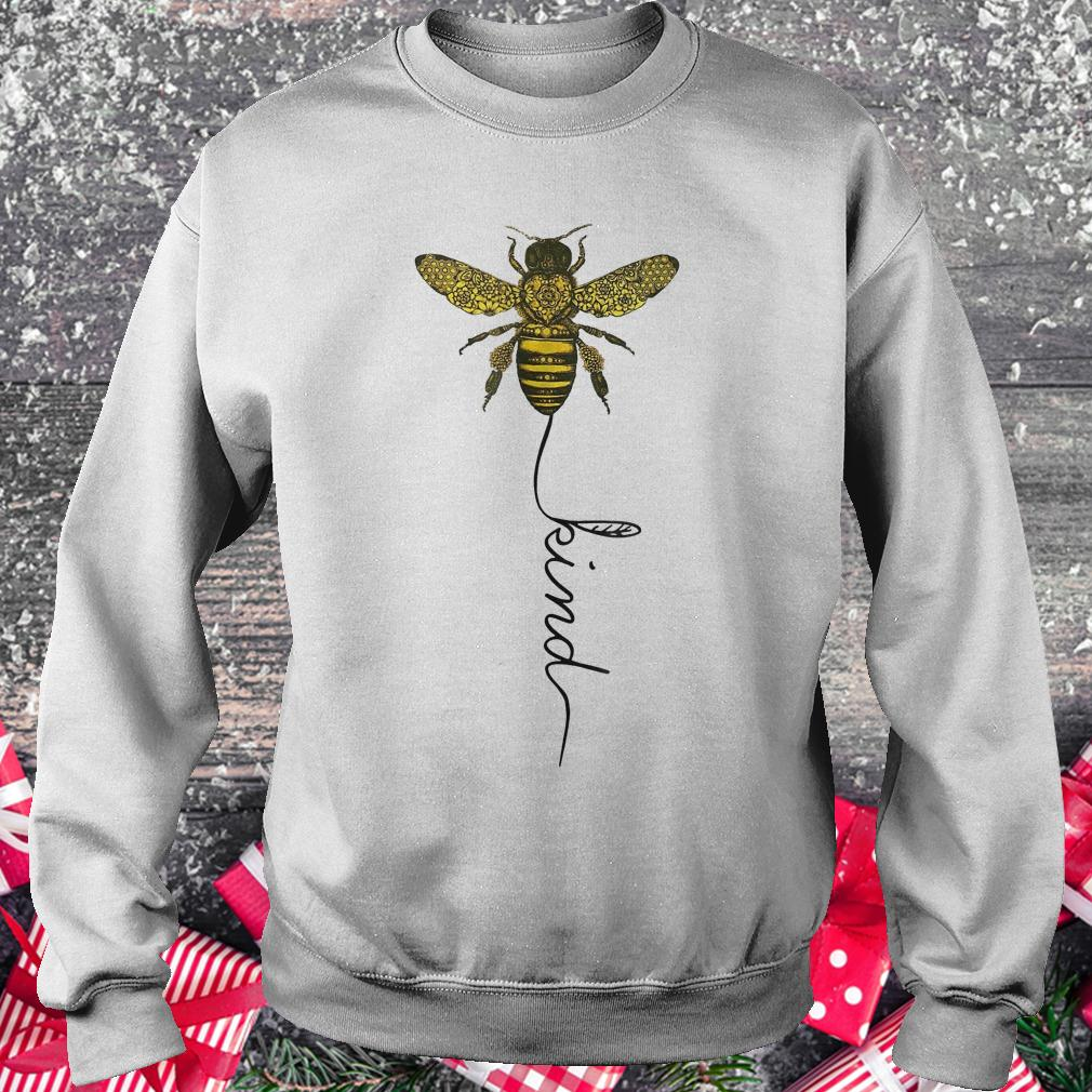 Happy bees kind for bees shirt Sweatshirt Unisex