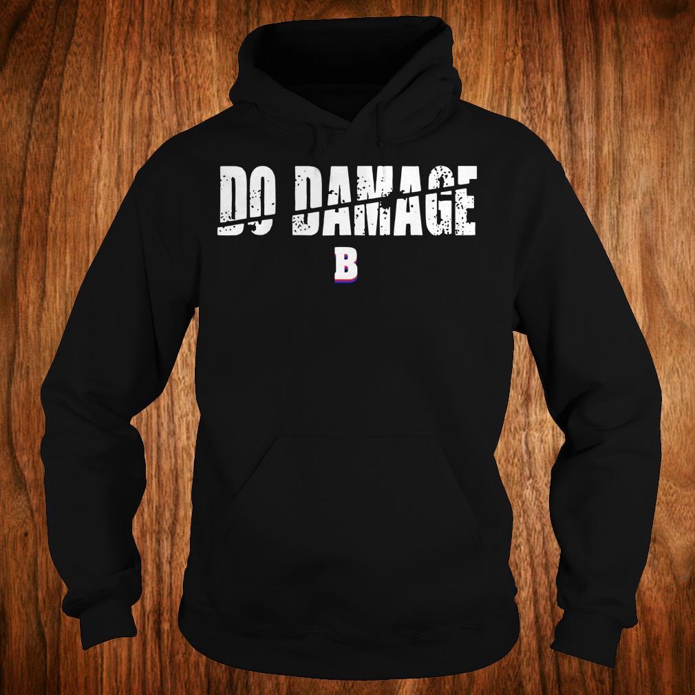 High Quality Do Damage Boston shirt