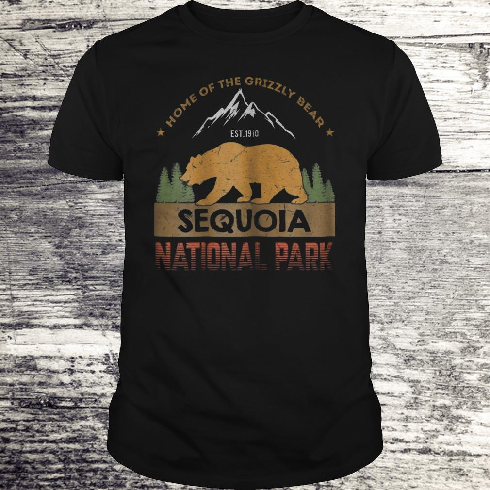 Home Of The Grizzly Bear Sequoia National Park Shirt Classic Guys / Unisex Tee