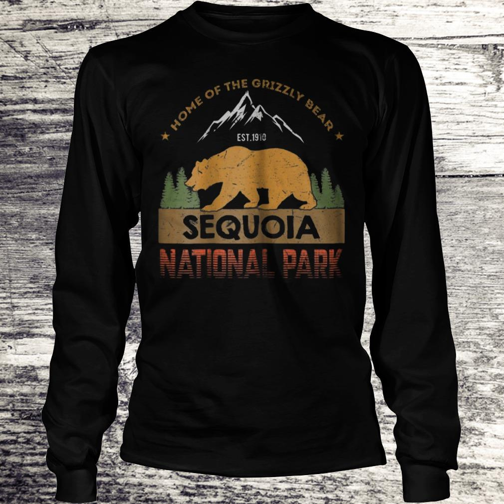Home Of The Grizzly Bear Sequoia National Park Shirt Longsleeve Tee Unisex