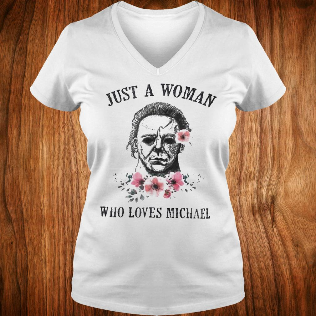 Horror movie halloween just a woman who love Michael Myers shirt Ladies V-Neck