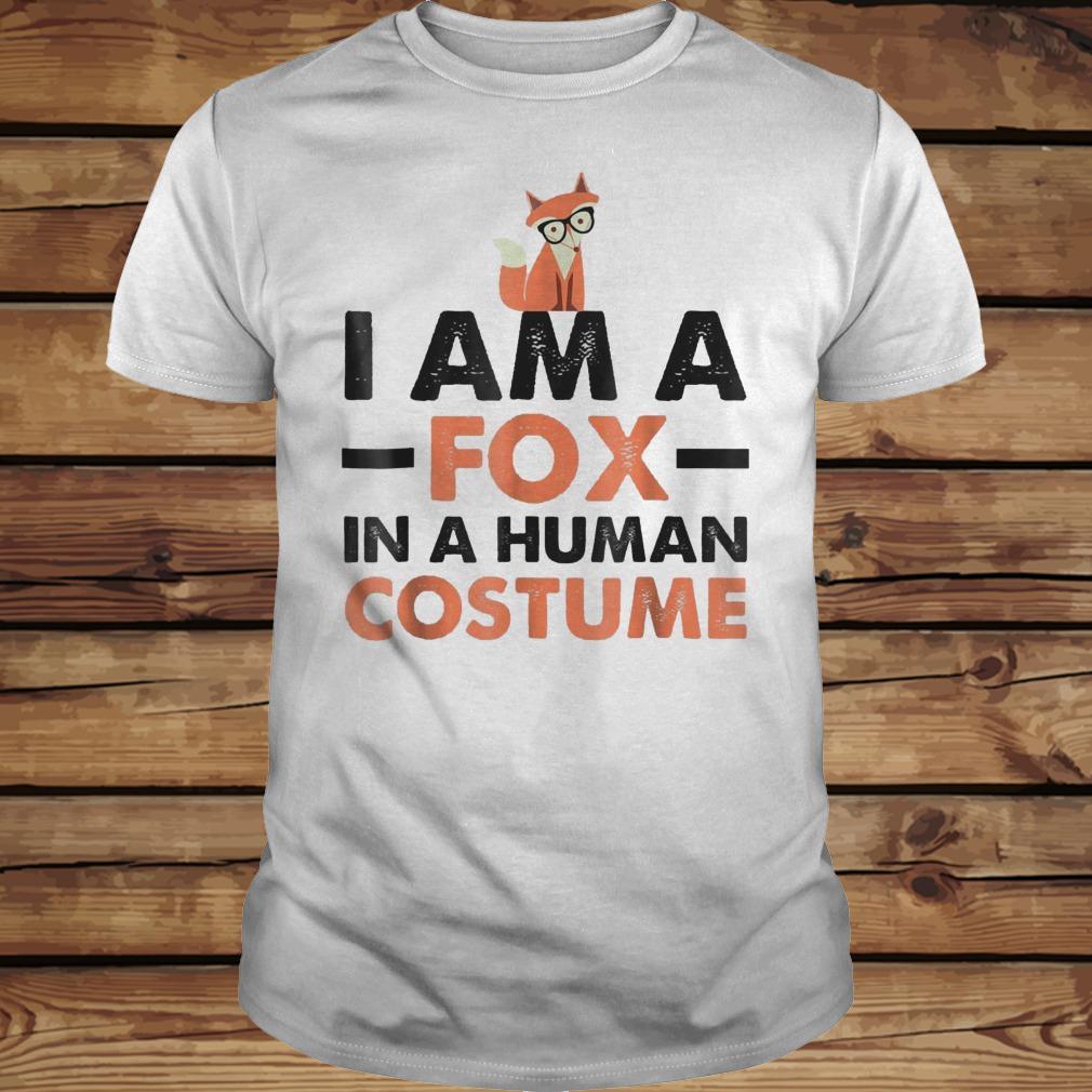 I Am A Fox In A Human Costume shirt Classic Guys / Unisex Tee