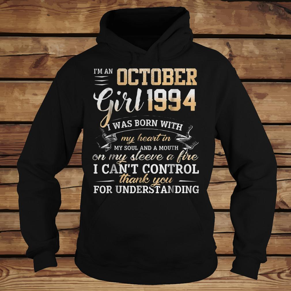 I Am An October Girl 1994 I Was Born With My Heart In My Soul shirt Hoodie