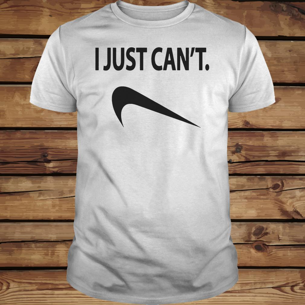 I Just Can't shirt Classic Guys / Unisex Tee