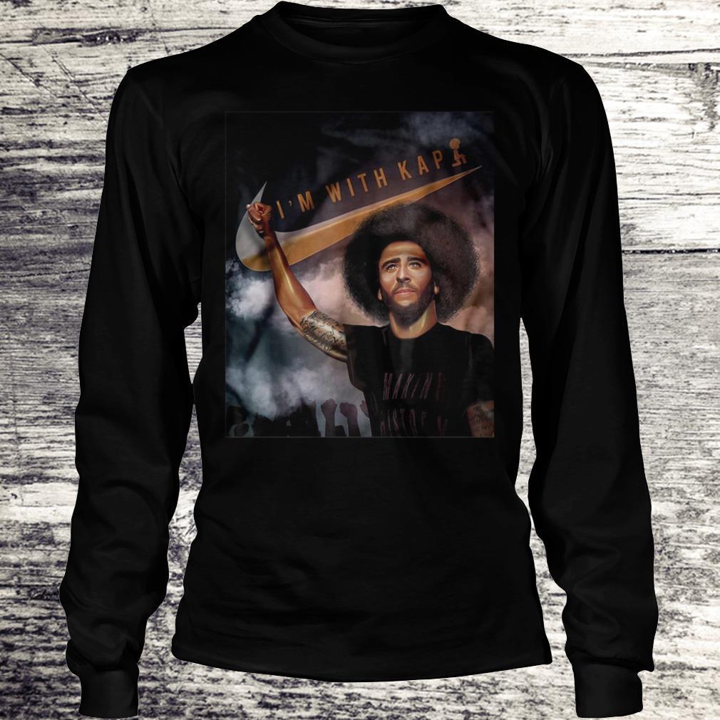 I'm With Kap Colin Kaepernick Shirt Longsleeve Tee Unisex