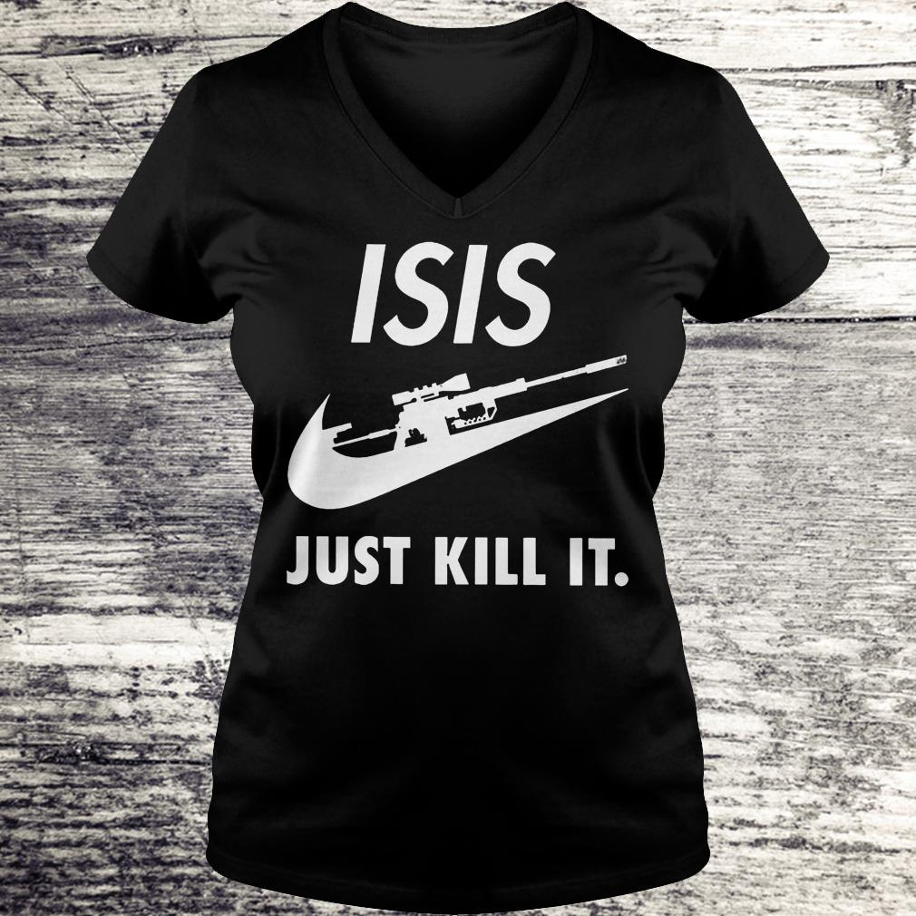 ISIS Just Kill It Shirt Ladies V-Neck
