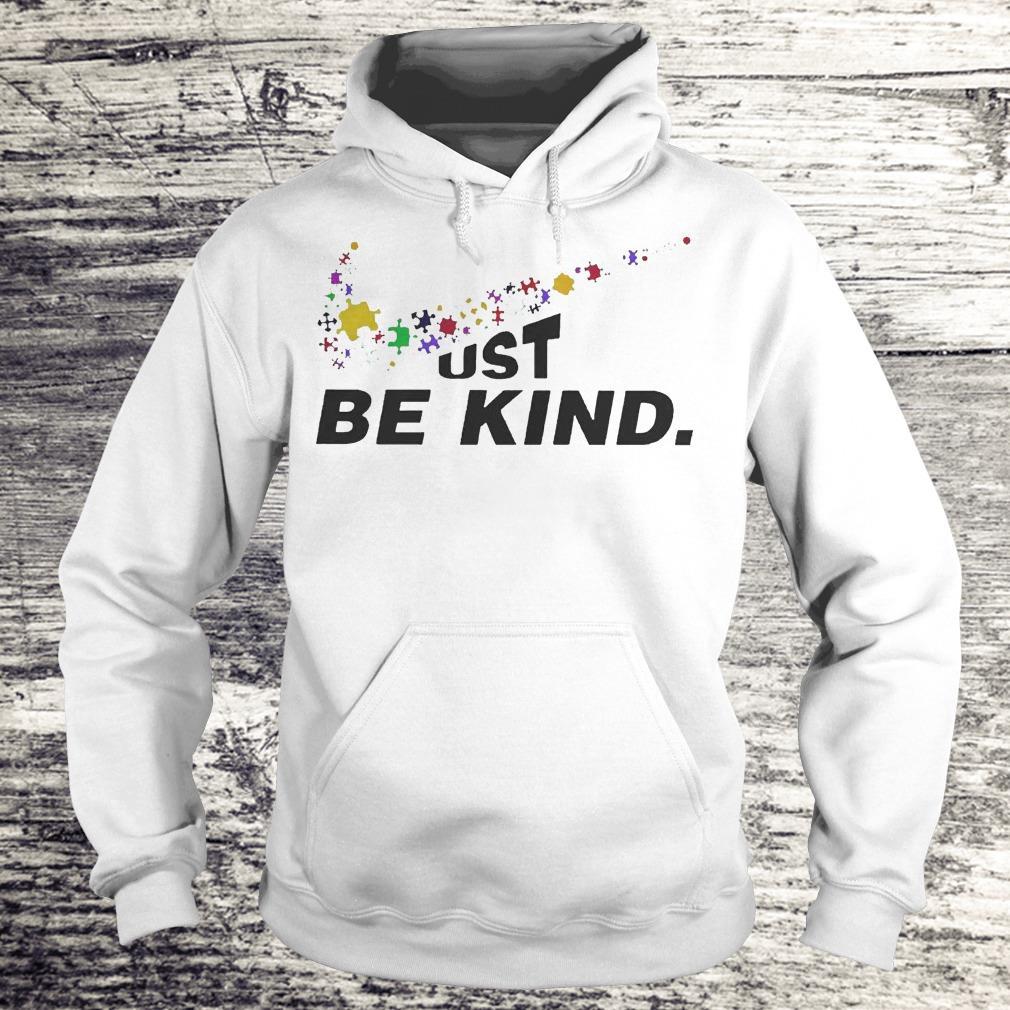 Just Be Kind - Autism Awareness Shirt Hoodie
