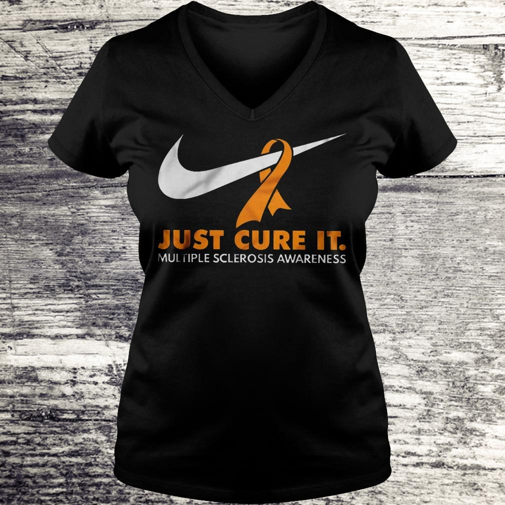 Just Cure It Multiple Sclerosis Awareness Nike Shirt Ladies V-Neck