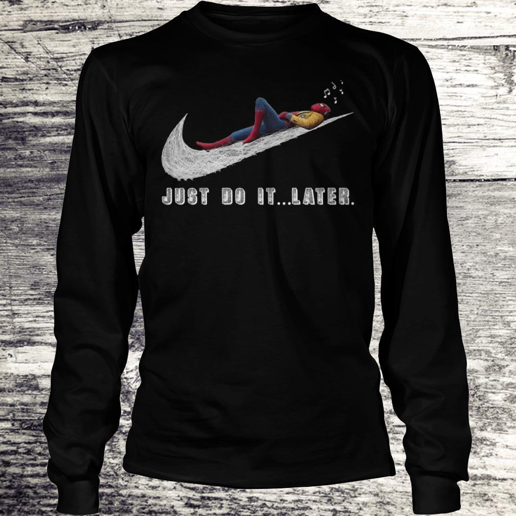 Just Do It Later - Spider Man Shirt Longsleeve Tee Unisex