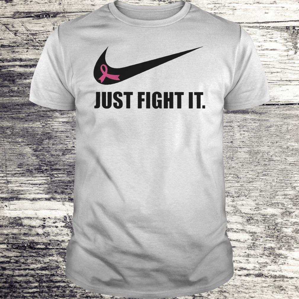Just Fight It Breast Cancer Warrior Version Shirt Classic Guys / Unisex Tee