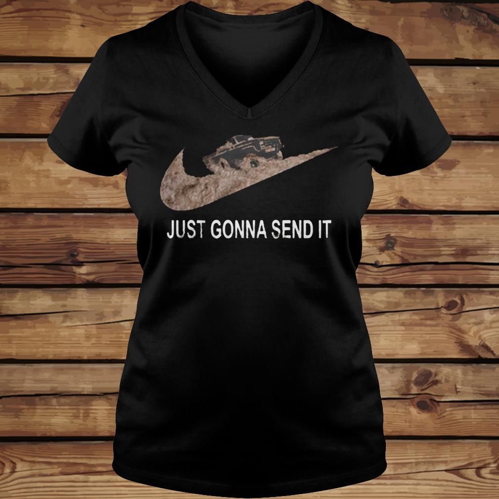 Just Gonna Send It shirt Ladies V-Neck