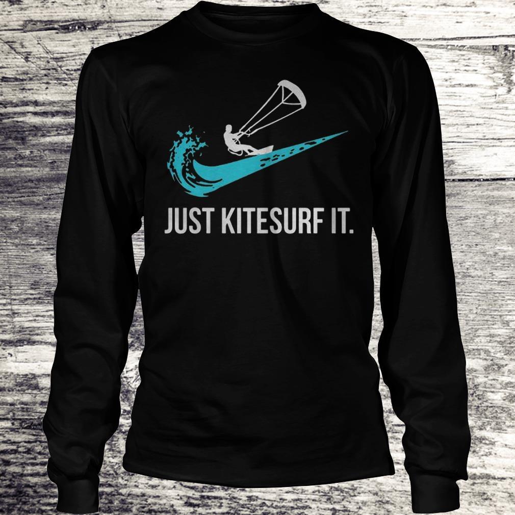 Just Kitesurf It Shirt Longsleeve Tee Unisex