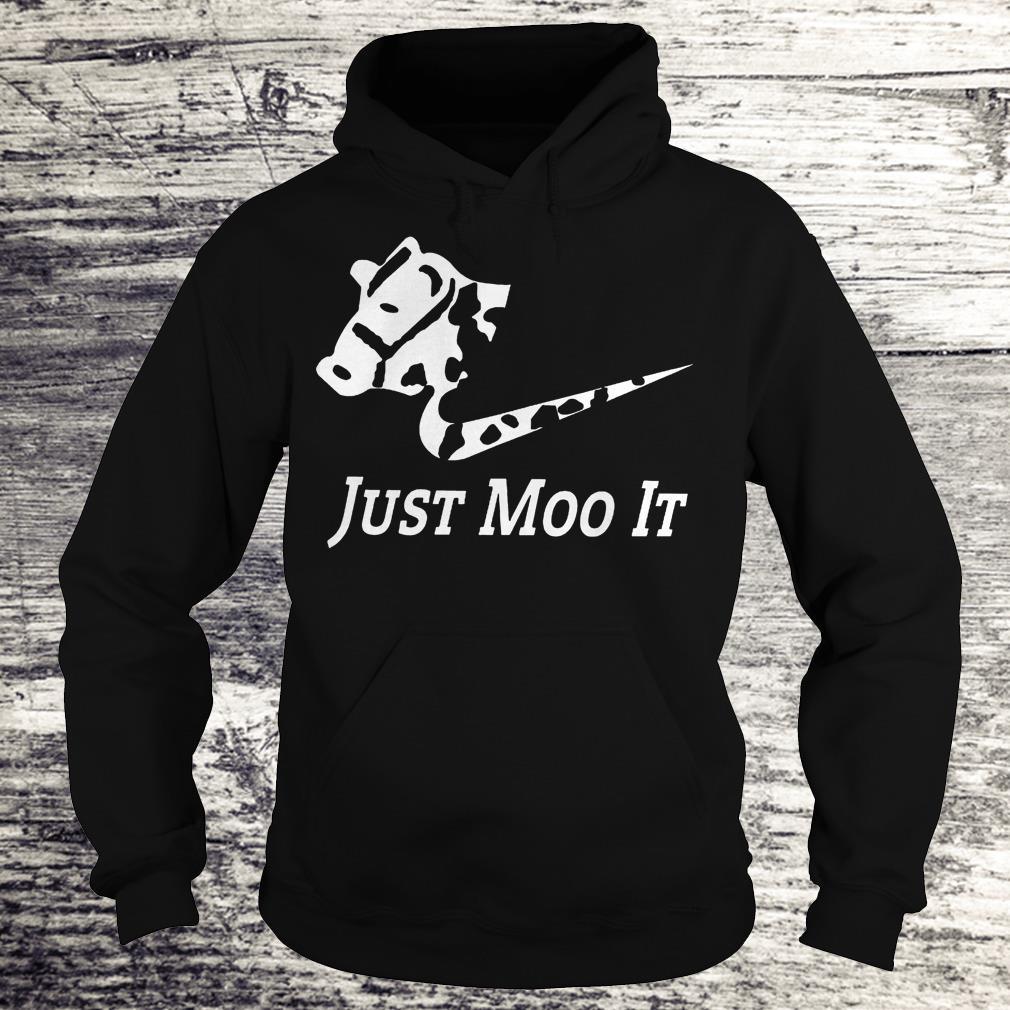 Just Moo It - Cow Shirt Hoodie