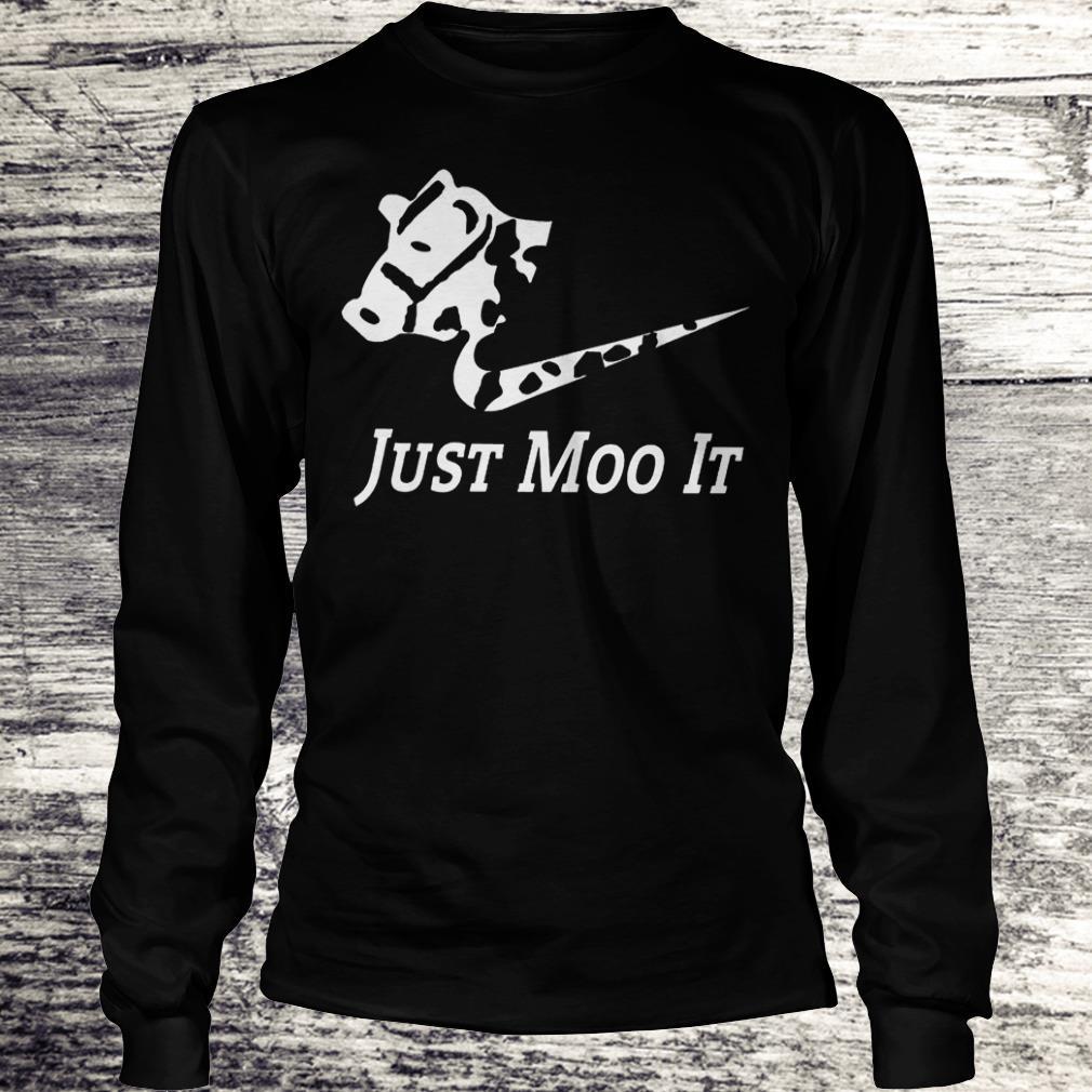 Just Moo It - Cow Shirt Longsleeve Tee Unisex