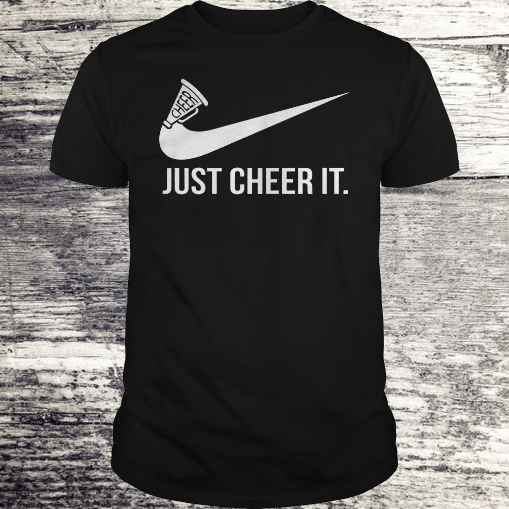 Just cheer it Nike Shirt Classic Guys / Unisex Tee