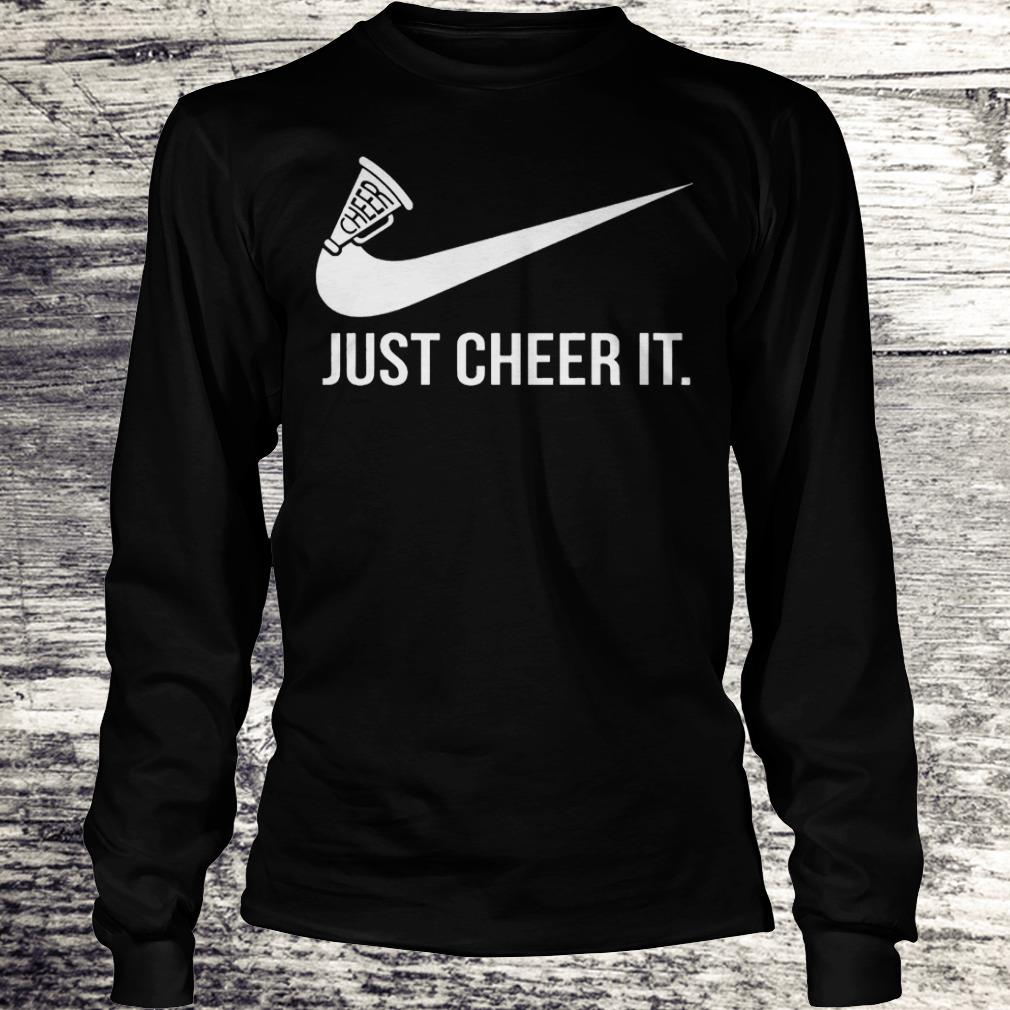 Just cheer it Nike Shirt Longsleeve Tee Unisex