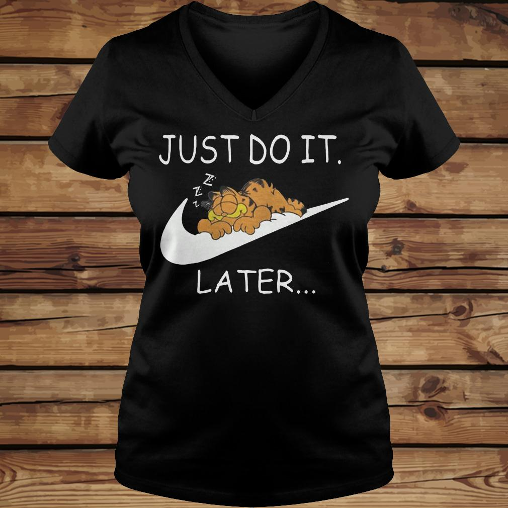 Just do it Later Garfield shirt Ladies V-Neck