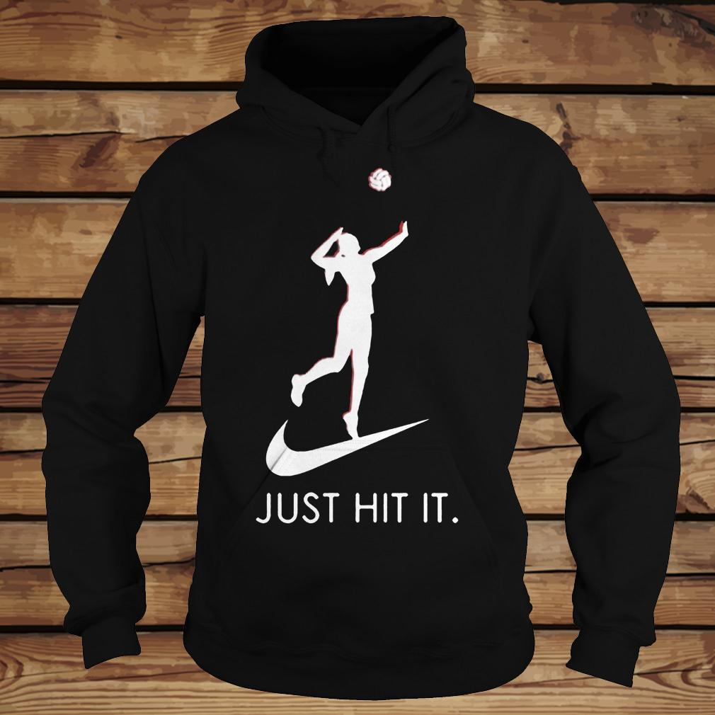 Just hit it Volleyball shirt Hoodie