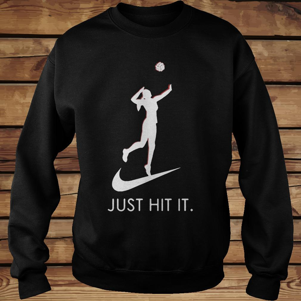 Just Hit It Volleyball Shirt Sweatshirt Unisex.jpg