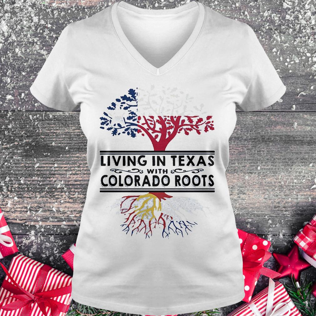 Living in texas with Colorado roots Ladies V-Neck