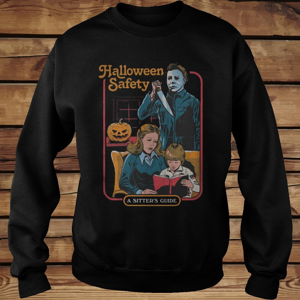 3b5c3cbe Michael Myers Halloween Safety A Sister S Guide T Shirt Teenavi Shirt  Sweatshirt Unisex.jpg