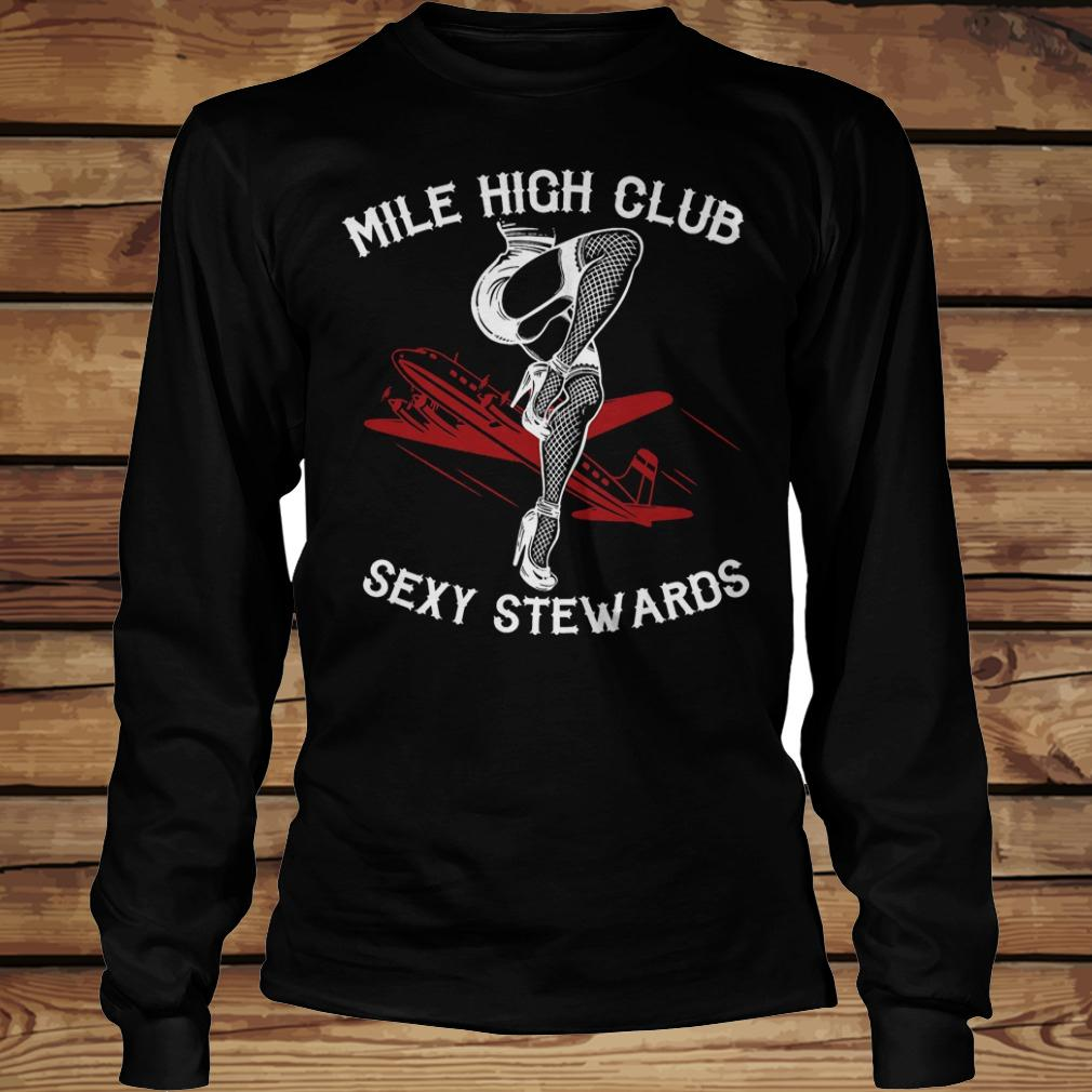 Mile high club sexy stewards shirt Longsleeve Tee Unisex