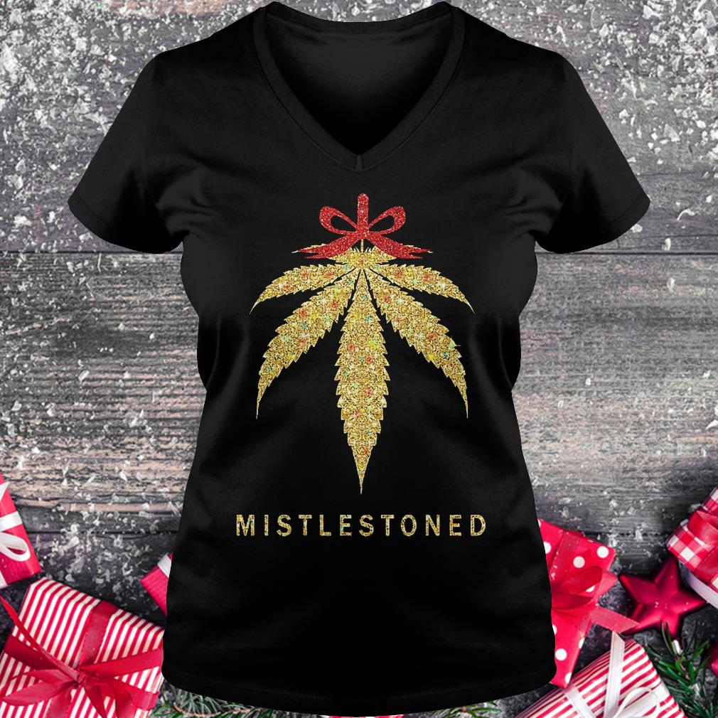 Mistlestoned weed Christmas shirt Ladies V-Neck