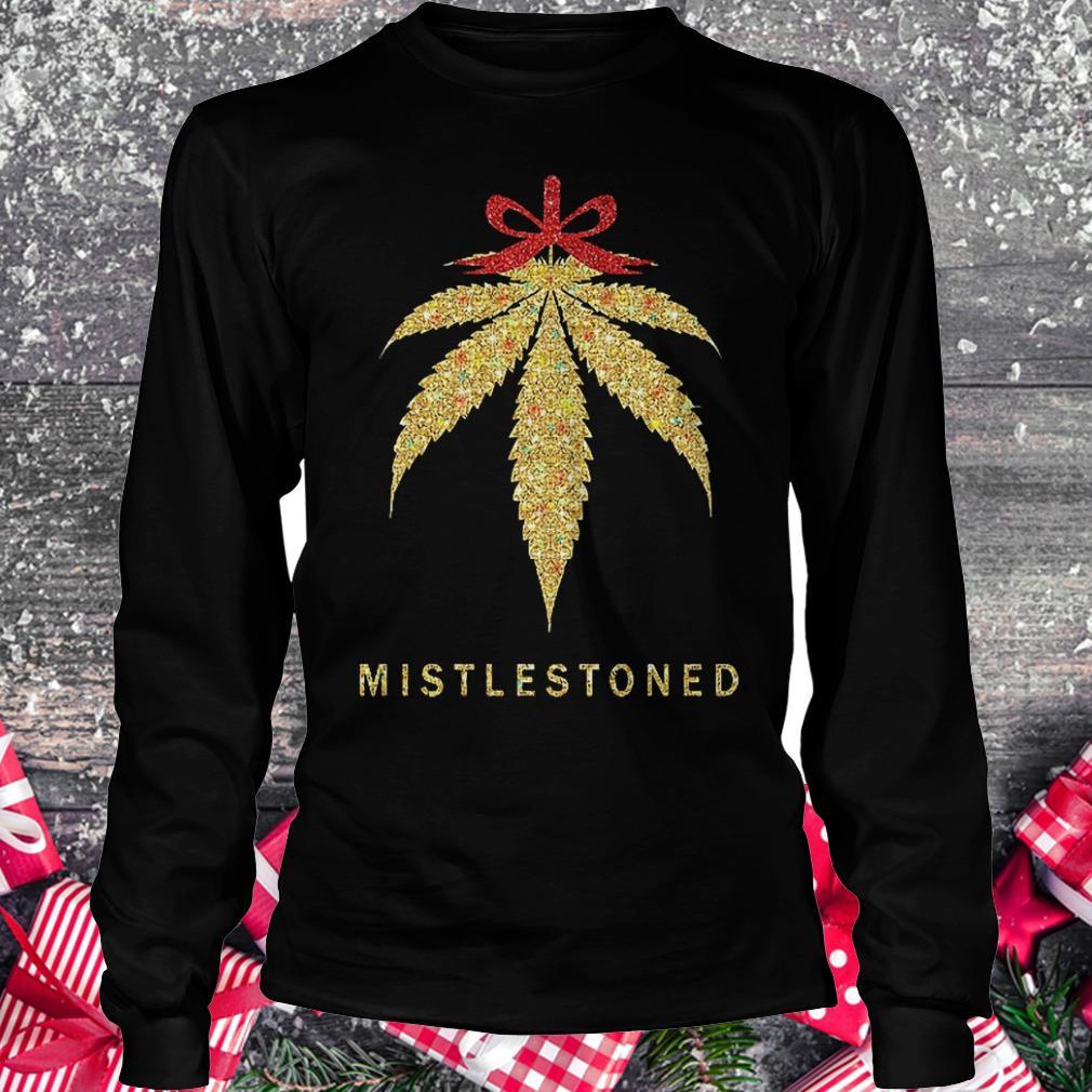 Mistlestoned weed Christmas shirt Longsleeve Tee Unisex