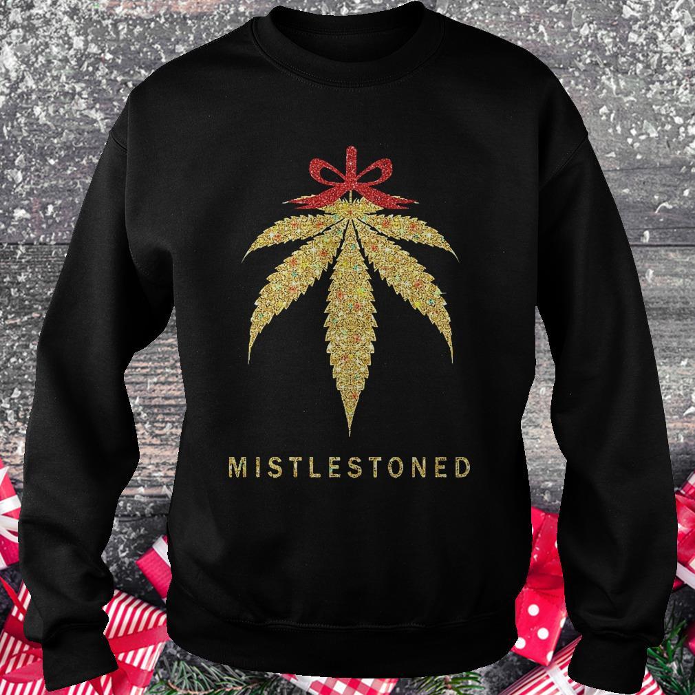 Mistlestoned weed Christmas shirt Sweatshirt Unisex