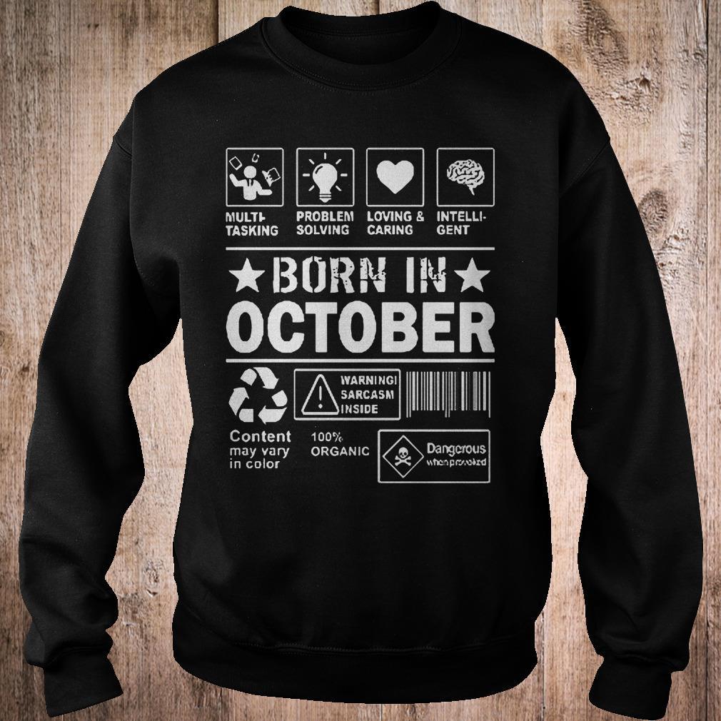 Multi tasking problem solving loving & caring born in october shirt Sweatshirt Unisex