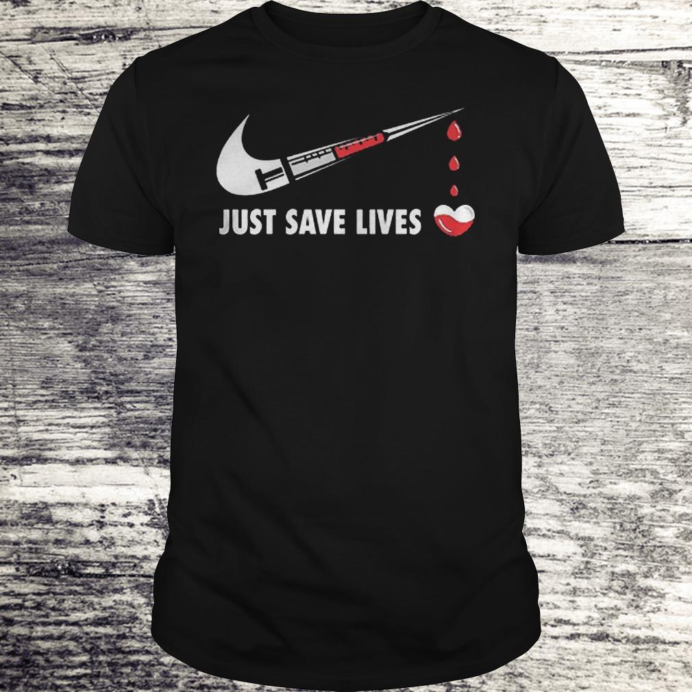 Nurse Just Save Lives Shirt Classic Guys / Unisex Tee