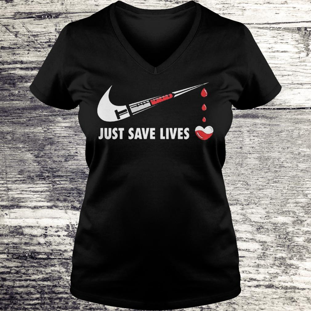 Nurse Just Save Lives Shirt Ladies V-Neck
