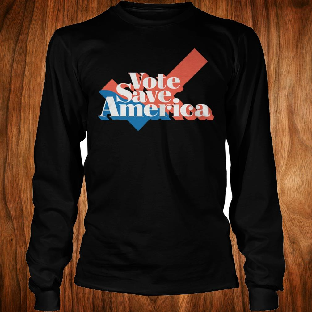 Official Vote save america shirt Longsleeve Tee Unisex