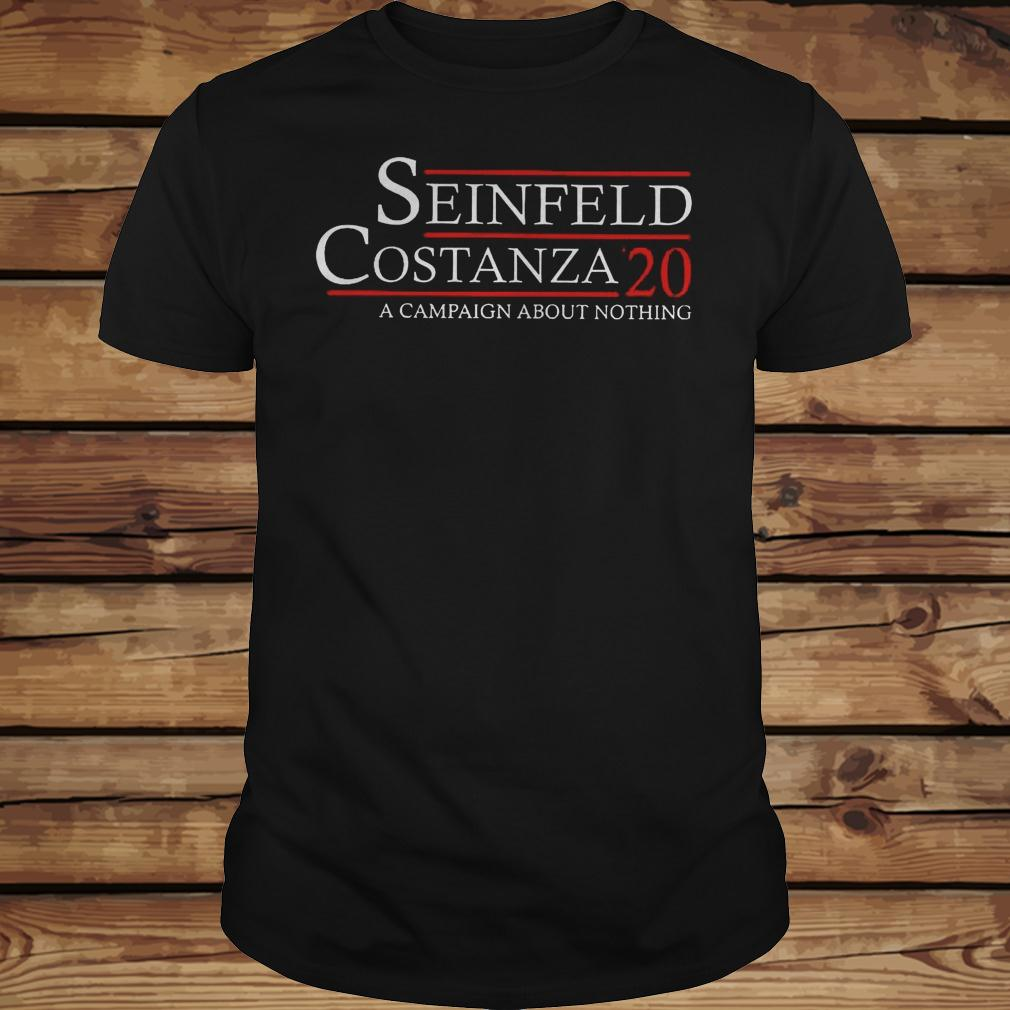 Seinfeld Costanza '20 A Campaign About Nothing shirt Classic Guys / Unisex Tee