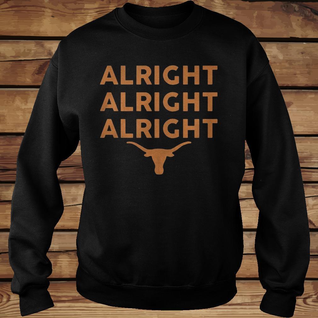Texas Longhorns Alright Alright Alright shirt