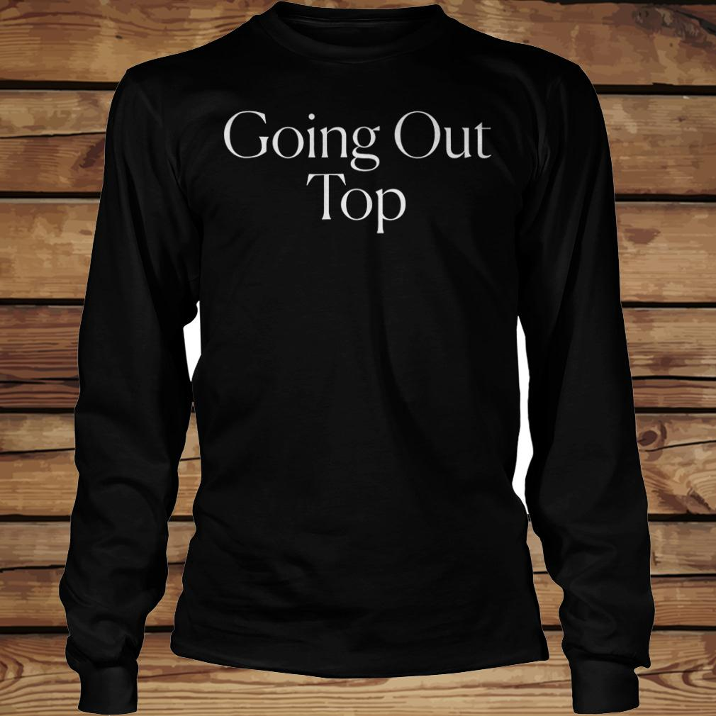 The cut going out top shirt Longsleeve Tee Unisex