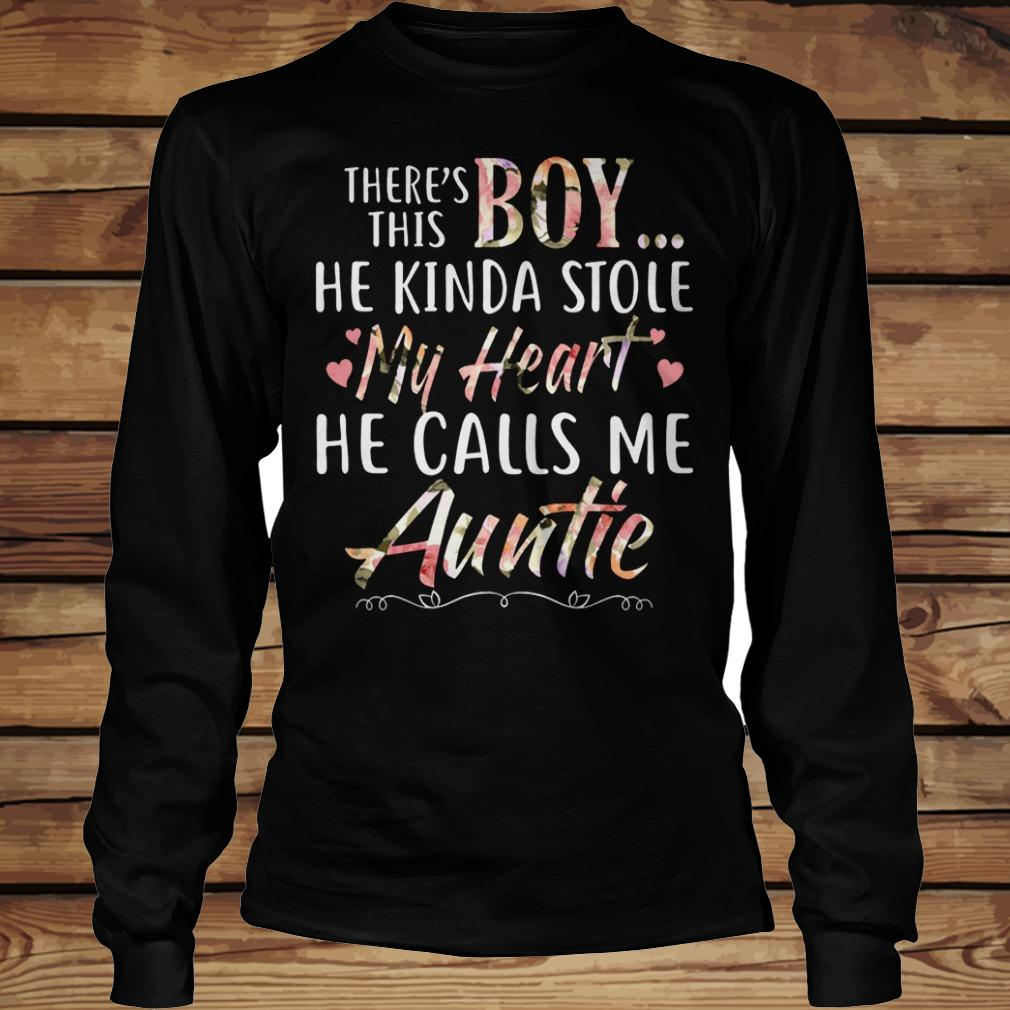 There's this boy he kinda stole my heart hel calls me auntie shirt Longsleeve Tee Unisex