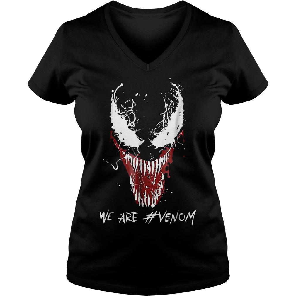 We are Venom shirt Ladies V-Neck